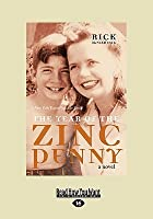 The Year of the Zinc Penny (Large Print 16pt)