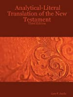 Analytical-Literal Translation of the New Testament