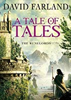 A Tale of Tales (The Runelords #9)