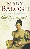 Slightly Married (Bedwyn Saga #1)