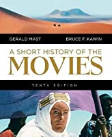 A Short History of the Movies (10th Edition)