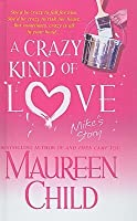 A Crazy Kind of Love: Mike's Story