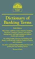 Dictionary of Banking Terms (Barron's Business Dictionaries) (Barron's Dictionary of Banking Terms)