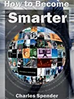 How To Become Smarter