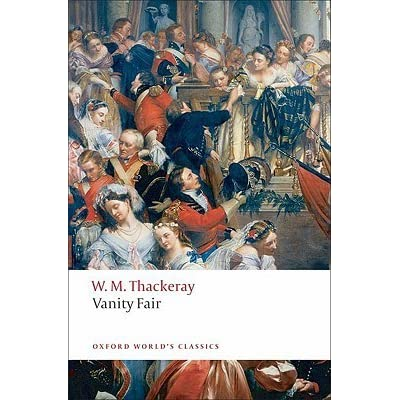 book review vanity fair william thackeray Vanity fair: a novel without a hero is a novel by william makepeace thackeray that satirizes society in early 19th-century england thackeray meant the book to be not only entertaining but also instructive this is shown both by the narrator of the book and in thackeray's private correspondence.