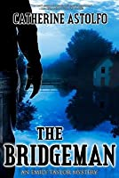 The Bridgeman: An Emily Taylor Mystery