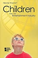 Children and the Entertainment Industry