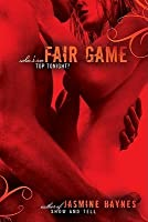 Fair Game (Fortune Hunter Trilogy, #3)