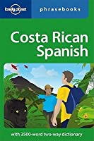 Costa Rican Spanish. Phrasebook