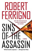 Sins of the Assassin: A Novel