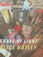 Grave of Light: New and Selected Poems 1970-2005