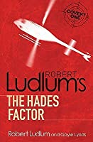 Robert Ludlum's Hades Factor (Covert-One, #1)