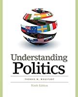 Understanding Politics: Ideas, Institutions, and Issues