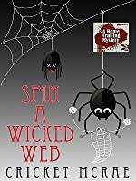 Spin a Wicked Web (Home Crafting Mystery, #3)