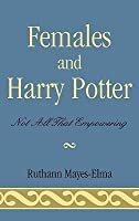 Females and Harry Potter: Not All That Empowering