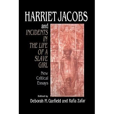 Essays on the help life of a slave girl