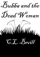 Bubba and the Dead Woman (A Bubba Mystery, #1)