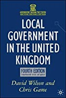 Local Government in the United Kingdom: Fourth Edition