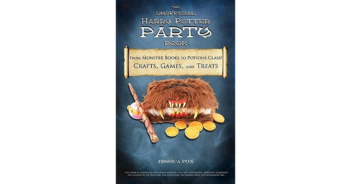 Harry Potter Book Goodreads : The unofficial harry potter party book from monster books