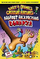 Bigfoot Backpacking Bonaza (Wiley & Grampa's Creature Features, #5)
