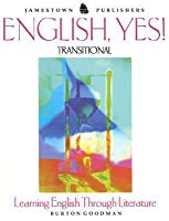 English, Yes! Transitional: Learning English Through Literature