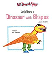 Let's Draw a Dinosaur with Shapes