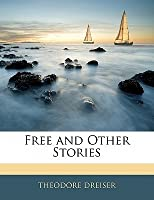 Free and Other Stories