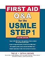 First Aid Q&A for the USMLE Step 1, Second Edition (First Aid USMLE)