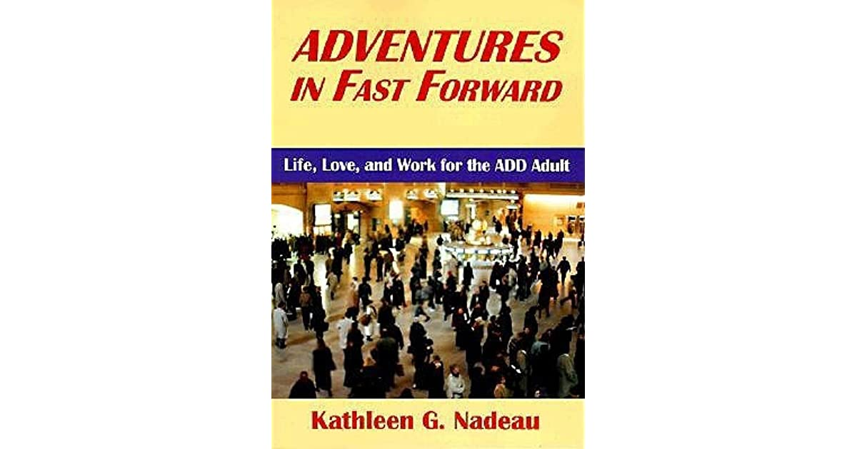 add adult adventure fast forward in life love work