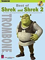 Best of Shrek and Shrek 2, Trombone: 12 Solo Arrangements with CD Accompaniment [With CD (Audio)]