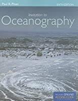 Invitation to Oceanography [With Access Code]
