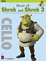 Best of Shrek and Shrek 2, Cello: 12 Solo Arrangements with CD Accompaniment [With CD (Audio)]