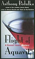 Flight of Aquavit (A Russell Quant Mystery, #2)