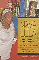 Mama Lola: A Vodou Priestess in Brooklyn