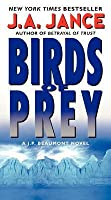 Birds of Prey: A J. P. Beaumont Novel