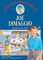 Joe Dimaggio: Young Sports Hero