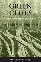 Green Cities: Urban Growth and the Environment