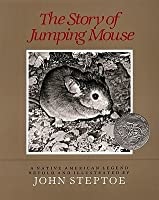 The Story of Jumping Mouse: A Native American Legend