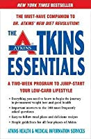 The Atkins Essentials: A Two-Week Program to Jump-start Your Low-Carb Lifestyle