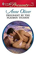 Pregnant by the Playboy Tycoon