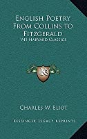 English Poetry from Collins to Fitzgerald: V41 Harvard Classics