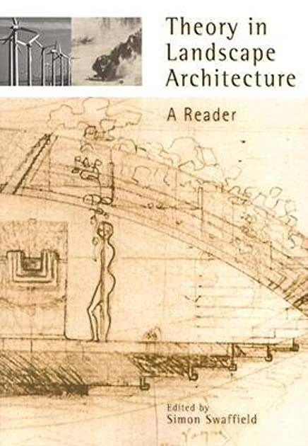 Theory In Landscape Architecture A Reader By Simon Swaffield U2014 Reviews Discussion Bookclubs ...