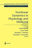 Nonlinear Dynamics in Physiology and Medicine