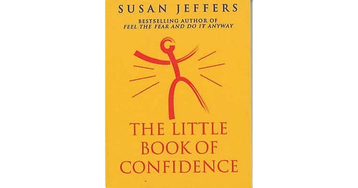 Creative Confidence Book Cover ~ The little book of confidence by susan jeffers — reviews