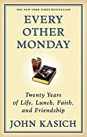 Every Other Monday: Twenty Years of Life, Lunch, Faith, and Friendship