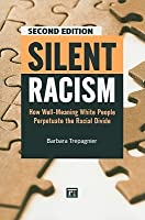Silent Racism, Expanded Edition
