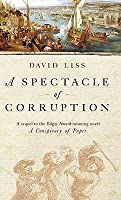 A Spectacle of Corruption (Benjamin Weaver, #2)