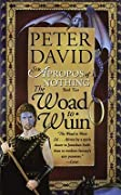 The Woad to Wuin (Sir Apropos of Nothing, Book 2) - Peter David