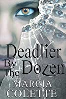 Deadlier by the Dozen