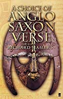 A Choice of Anglo Saxon Verse